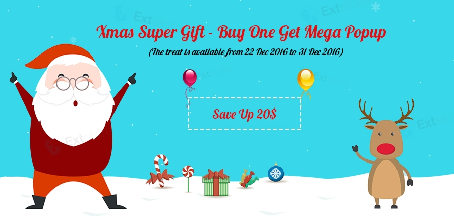 Xmas Super Gift from ExtStore - Buy One Give Mega Popup