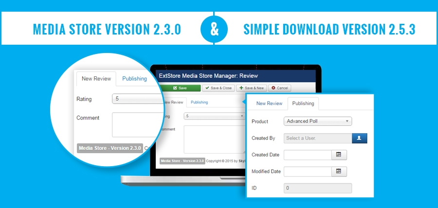 [Announcement] The Official Releases of Media Store Version 2.3.0 and Simple Download Version 2.5.3 on ExtStore